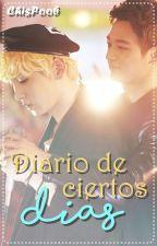 Diario de Ciertos Días by ChisPoob