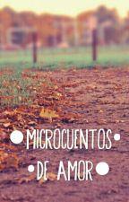 ● Microcuentos de Amor ● by ConnieHistorias