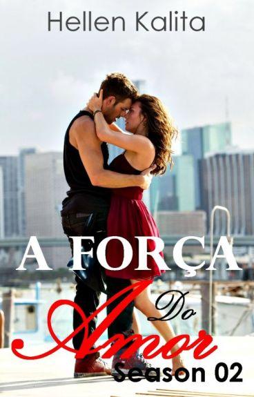 "A força do amor ""Season 02"""