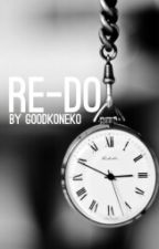Re-Do by Goodkoneko