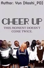 [Series Drabbles] [TWICE] - Cheer Up by Hoshi_PD