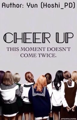 [Series Drabbles] [TWICE] - Cheer Up