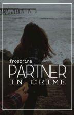 Partner in Crime  by froszrine