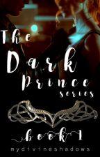 The Dark Prince by mydivineshadows
