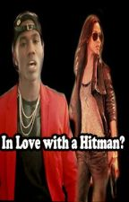 In love with a Hitman...(A B. Smyth Love Story) by VanzTheWriter