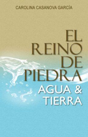 El Reino de Piedra: Agua y Tierra by quinquiunica