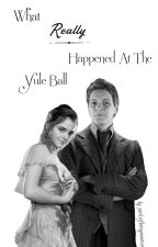 What Really Happened at The Yule Ball... - {fremione one-shot} by perksofbeingawatson