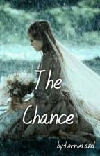 The Chance by Lorrieland