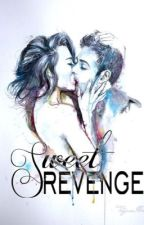 Sweet Revenge - BOOK 3 by Abby_Ung