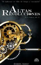 Altas Revoluciones_2:Nunca sin ti [2017] by green_tango