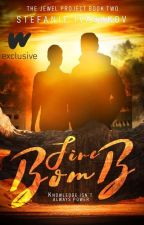 Firebomb (The Jewel Project #2) by Wimbug