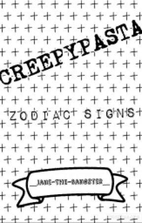 Creepypasta Zodiac Signs Video Games Wattpad