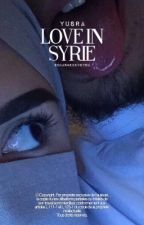 « Yûsra - Love in Syrie. » by charmedevoyou