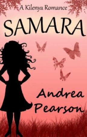 Samara: A Kilenya Romance by andreapearson