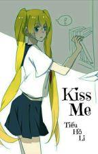 [ SasuNaru] Kiss Me by tieuholi1207