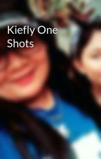 Kiefly One Shots by lobelyday