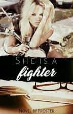 She's A Fighter (discontinued) by froster1122