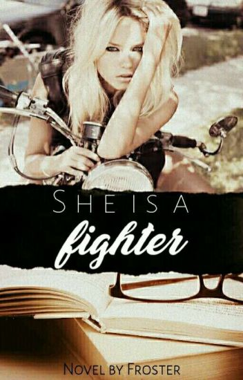 She's A Fighter (discontinued)