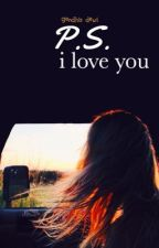 P.S. I Love You by gendhis-dewi