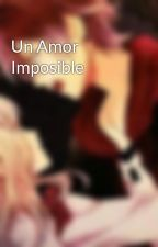 Un Amor Imposible by Iswoods