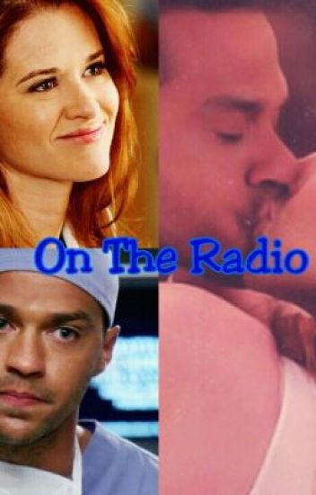 On The Radio (Grey's Anatomy Japril fanfic)