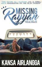 Missing Rayyan by kannanpan