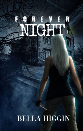 Forever Night (Darkness Falls Book 3)