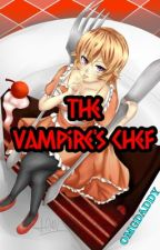 The Vampire's Chef by OMGDADDY