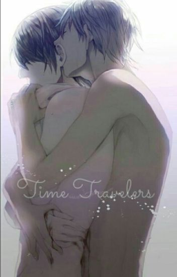 Time Travelers (Yaoi) (Book 2)