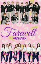 Farewell  by missisisy_