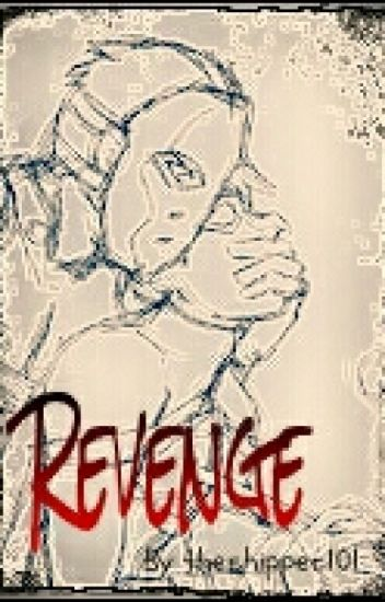 Revenge (Seqeal To Wrong Parent)