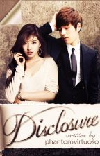 Disclosure [HFLIJ Book 2] by PhantomVirtuoso