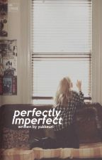 Perfectly Imperfect [BaekYeon] by itskeziaa