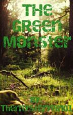 The Green Monster by Themysterygirl01
