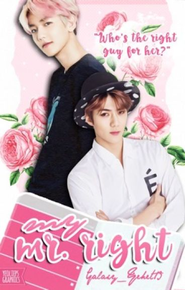 My Mr.Right | Special Story [COMPLETED]