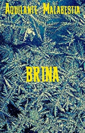 Brina by AquilanteMalabestia