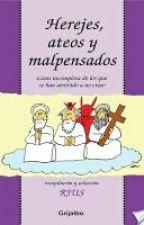 Herejes, Ateos Y Malpensados by Erin_Van_Pelt