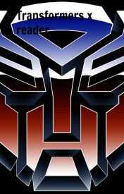 Transformers x reader - Smokescreen x human! Reader - Wattpad