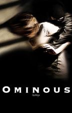 Ominous by quteyx