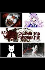 RantBook (ou pas) d'un Wendigo psychopathe by _DoctorDEATH_