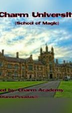 Charm University: School Of Maic by DiannePosadas26
