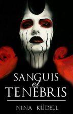 Sanguis et Tenebris #PremiosAwards by NinaKudell
