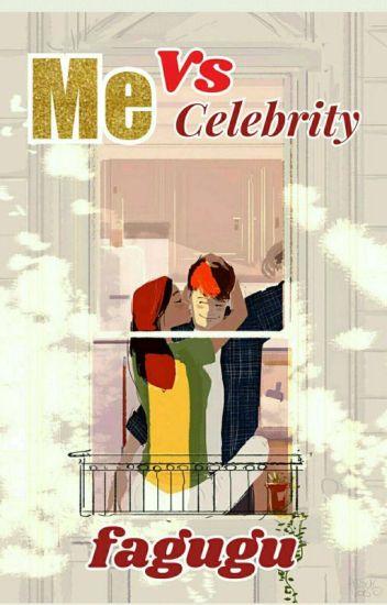 Me Vs Celebrity [27/27 END]