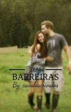 Sem Barreiras by CavalosCrioulos
