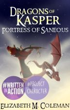 Dragons of Kasper: Fortress of Saneous by xLizx_