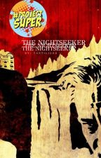 The Nightseeker  ✖️ by crescent_