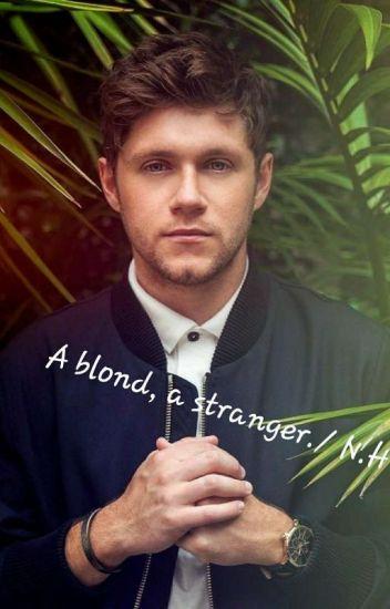 A blond,a stranger./N.H (1,2)