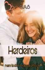 Herdeiros by gracysaint