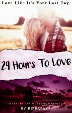 24 Hours To Love (Completed) #Wattys2016 by biebsfaye