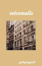 voicemails | jeon jungkook [COMPLETED] by got7goingon17